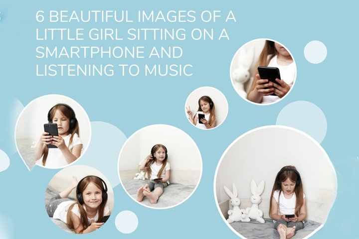 6 beautiful images of a little girl sitting on a smartphone