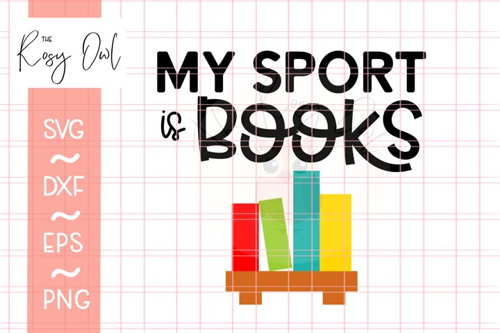 My Sport is Books SVG PNG DXF EPS