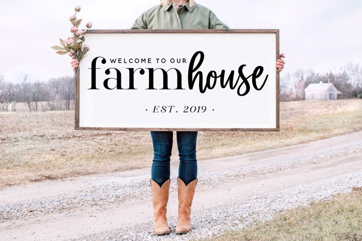 Welcome to our Farmhouse, Customize by adding your est date