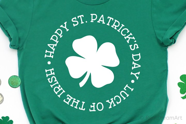 Happy St. Patricks Day Luck of the Irish SVG, DXF, PNG, EPS