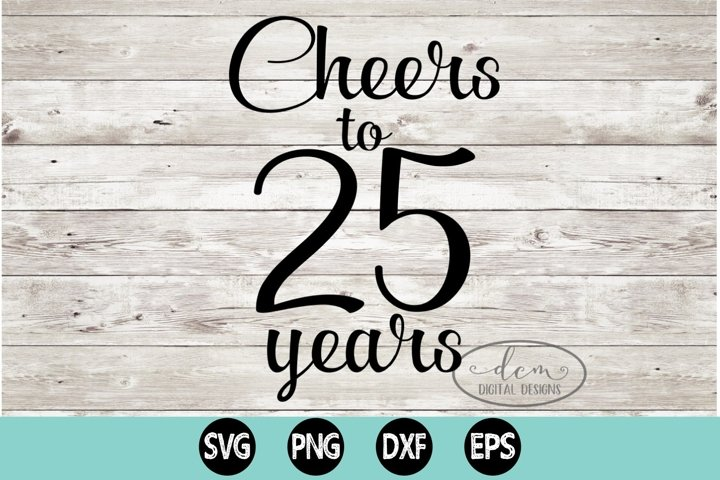 Cheers to 25 Years SVG, PNG, DXF, EPS