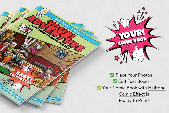 YOUR! COMIC BOOK - Ready to Print with Comic Book Effect