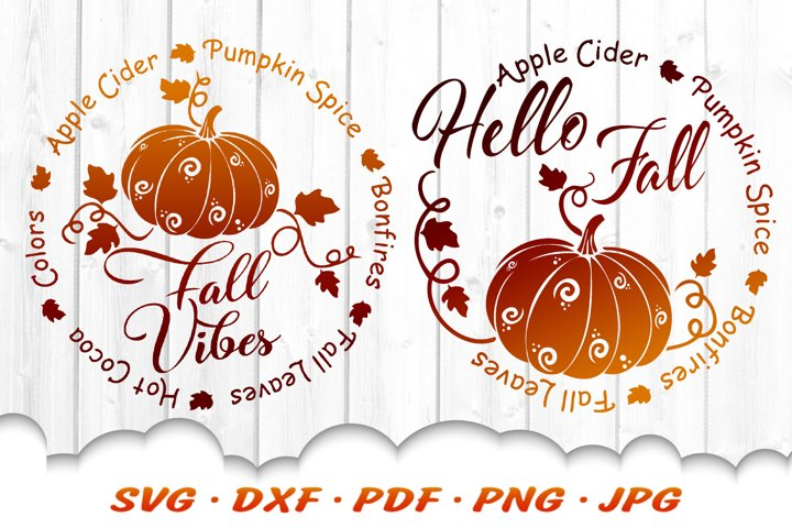 Hello Fall Vibes Pumpkin Rounds SVG DXF Cut Files Bundle