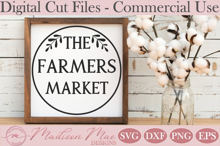 The Farmers Market Sign SVG, Farmhouse Sign SVG, Kitchen SVG
