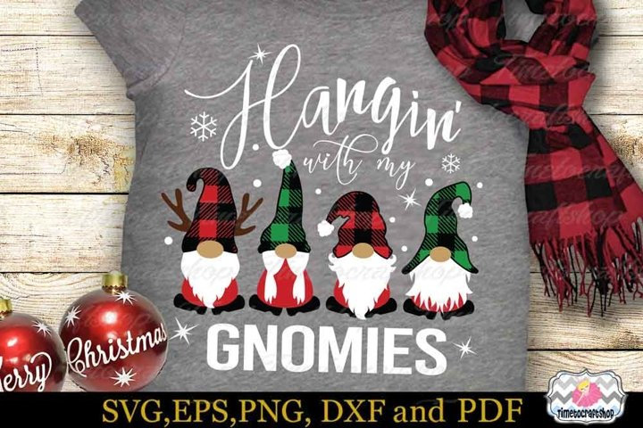 Hangin with My Gnomies SVG, Christmas Gnome SVG,Cricut SVG