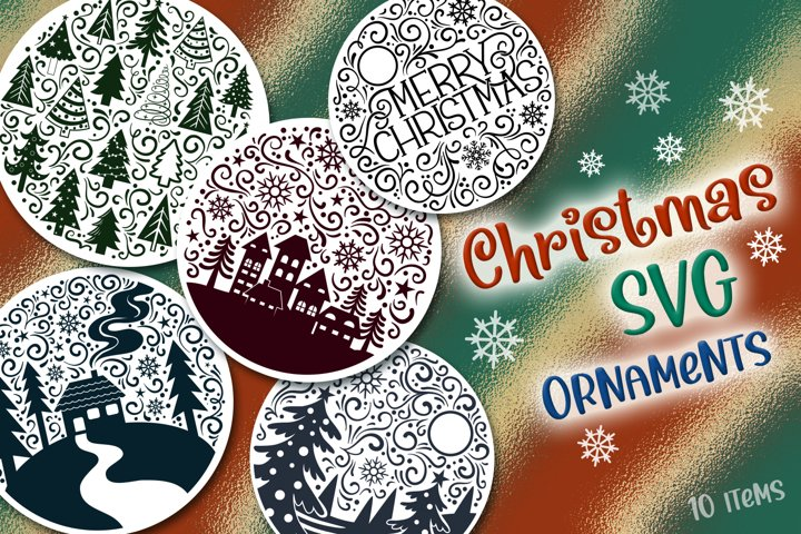 Christmas SVG Ornaments - 10 items