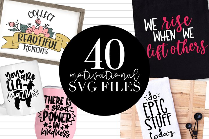 40 Motivational SVG Files Bundle Image