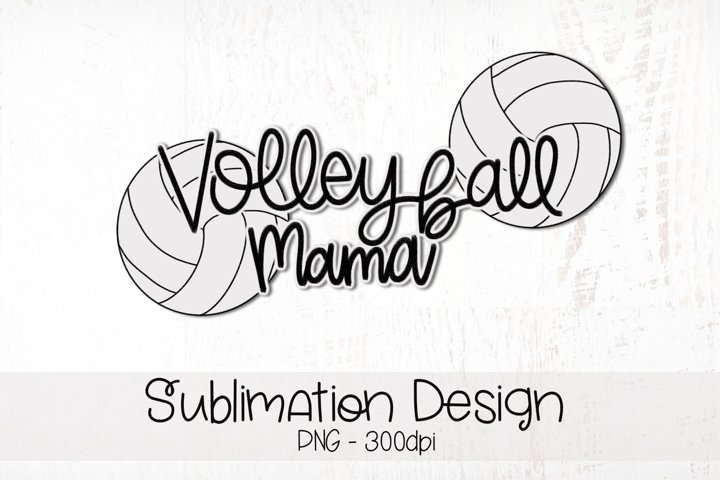 Volleyball Mama Hand Lettered Sublimation Design