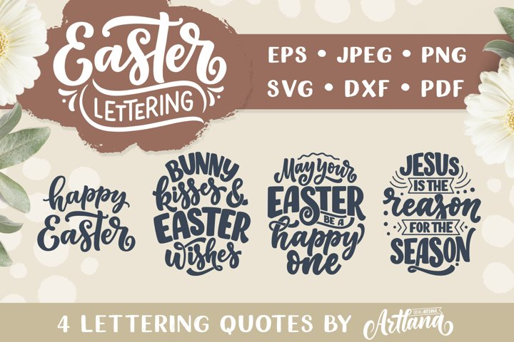 4 Lettering Quotes about Easter SVG