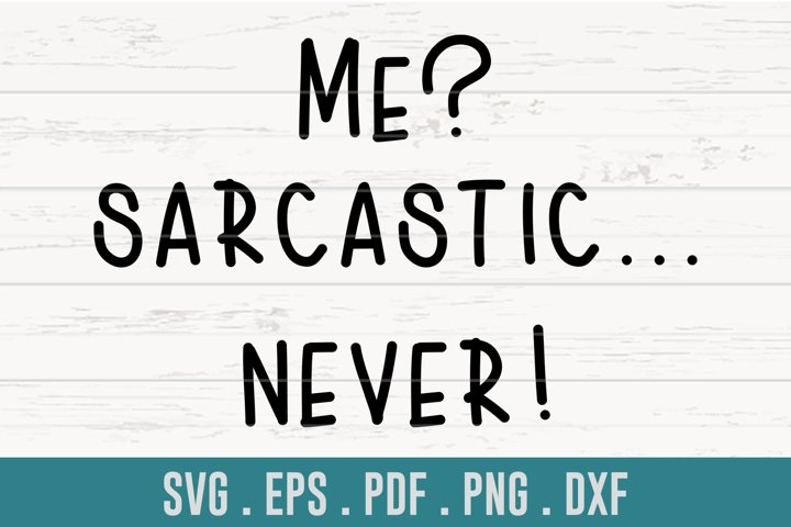 Me? Sarcastic... Never! SVG