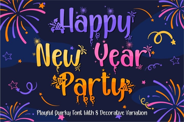 Happy New Year Party - Quirky with 8 Variation Font