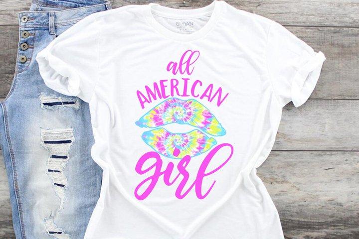 All American Girl Tye Dye Kiss SVG DXF PNG JPG EPS Patriotic