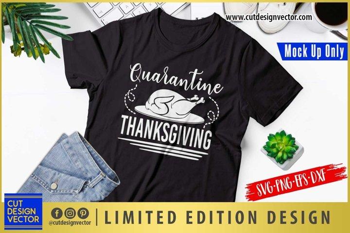 Quarantine Thanksgiving SVG, Thanksgiving SVG
