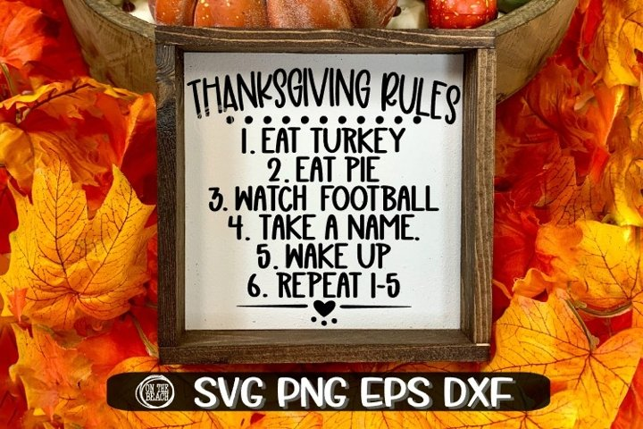 Thanksgiving SVG - Thanksgiving Rules SVG- Thanksgiving Sign