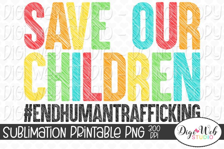 Save Our Children Sublimation - End Human Trafficking