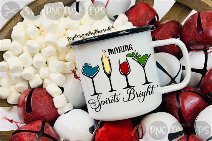 Making Spirits Bright, Wine, Drinks, Holidays, Cut File, SVG