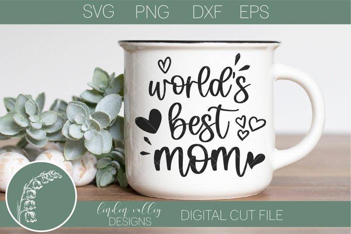 Worlds Best Mom SVG-Best Mom-Mothers Day SVG