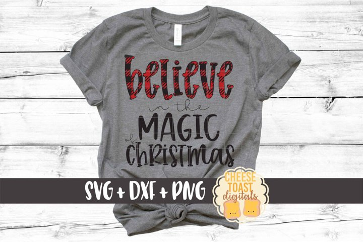 Believe In The Magic of Christmas SVG PNG DXF Cut Files