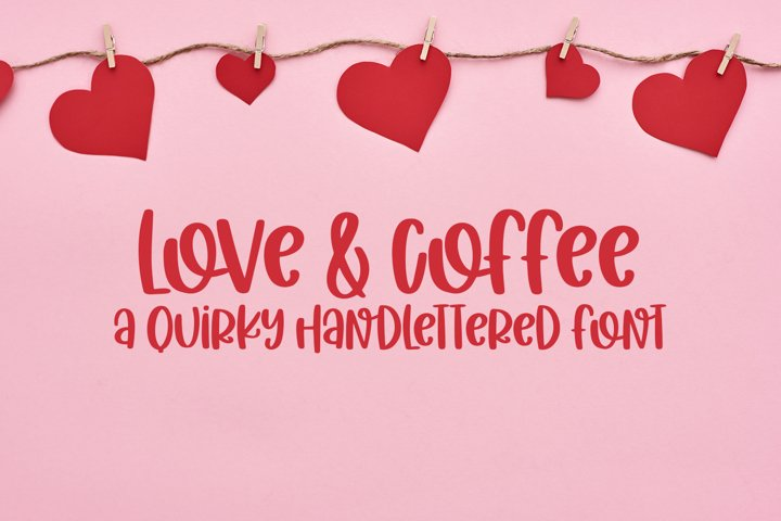 Love & Coffee - A Hand-Lettered Valentines Day Font