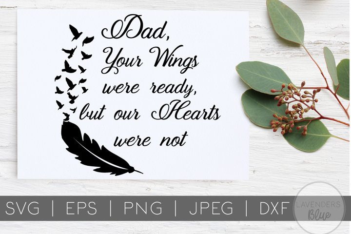 Dad, your wings were ready Quote| RIP Quote | Dad Quote