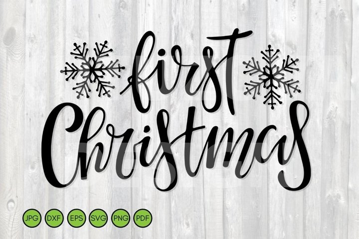 First Christmas SVG PNG. Baby Cut File. Sublimation design