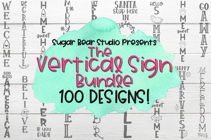 Vertical Sign Bundle - 100 Porch Sign SVGs