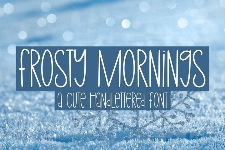 Web Font Frosty Mornings - A Cute Hand-Lettered Font