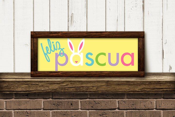 Feliz Pascua Easter Sign SVG Design