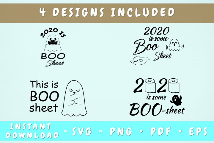 2020 Is Boo Sheet SVG Bundle - 4 Designs Included