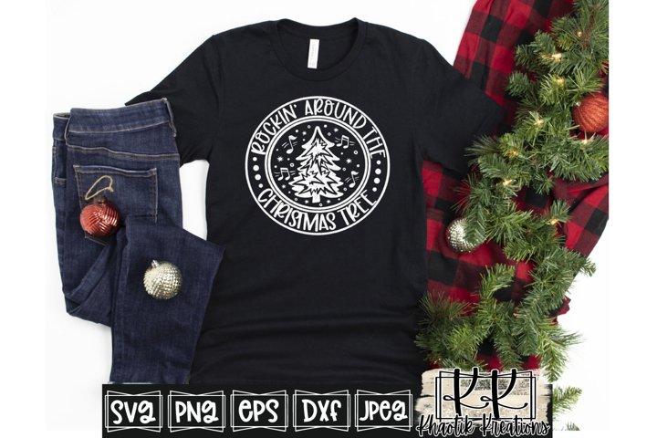 Rockin around the Christmas Tree Svg, Christmas Svg Designs