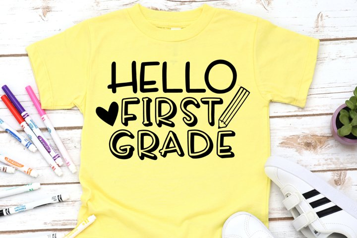 Hello First Grade SVG - School SVG - Back To School SVG