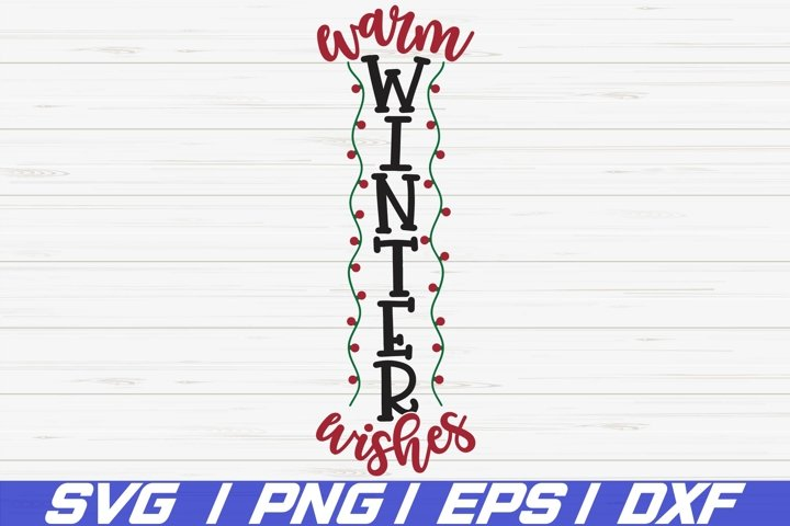 Warm Welcome Wishes SVG / Christmas Porch Sign SVG / Cricut
