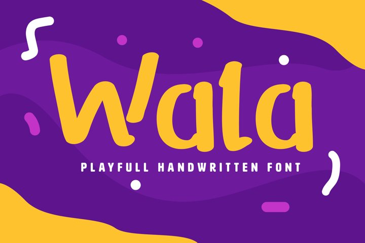 Wala Playful Handwritten