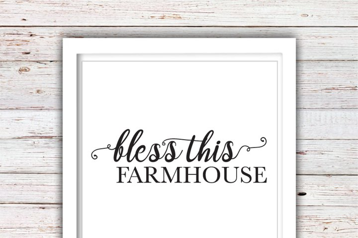 Bless this Farmhouse SVG | Farmhouse SVG | Farmhouse | High Quality Svg Eps Dxf Png Files | Cricut Files Silhouette Cameo | Instant Download