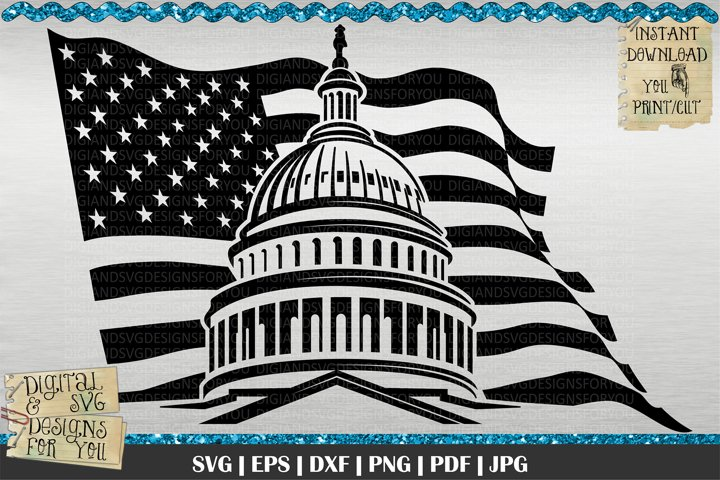 Flag and capitol SVG | USA flag | 4th of July | Patriotic