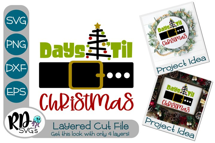 Days Til Christmas - A Christmas countdown Layered Cut File