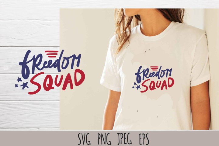 Freedom squad SVG cut file