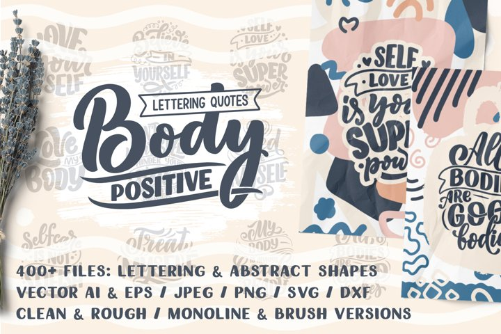 Body Positive - Lettering & Abstract
