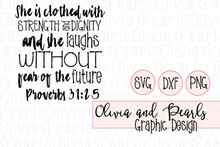Proverbs 31 Designs, She is Clothed in Dignity, Christian Designs, Youth Group Designs, Digital Cutting File, SVG, DXF, PNG