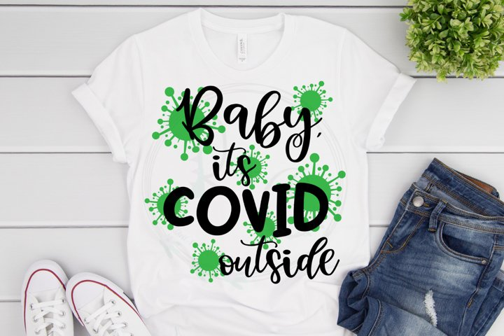 Baby its Covid outside SVG
