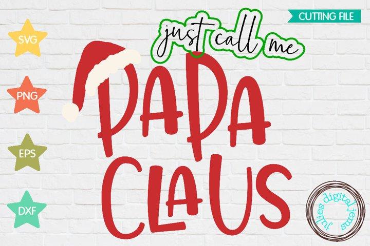 Santa Clause SVG, Call me Papa, Claus, Santa hat svg