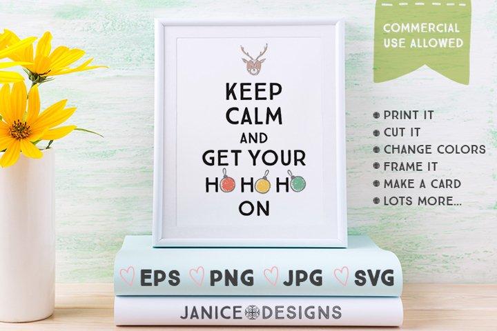 Keep Calm & Get Your Hohoho On Graphics example