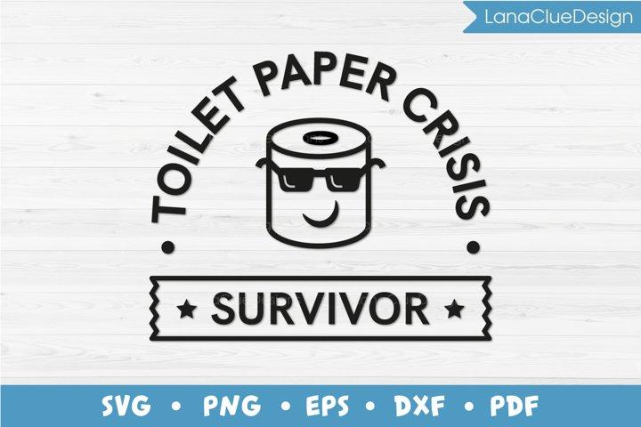 Toilet Paper Crisis - Survivor SVG