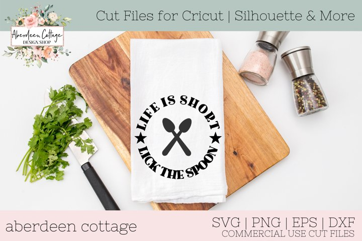 Life Is Short Lick The Spoon Pot Holder Kitchen SVG