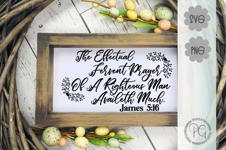 Prayers Of A Righteous Man James 5 16 Bible Verse