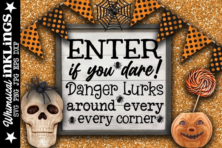 Danger Lurks-Halloween SVG