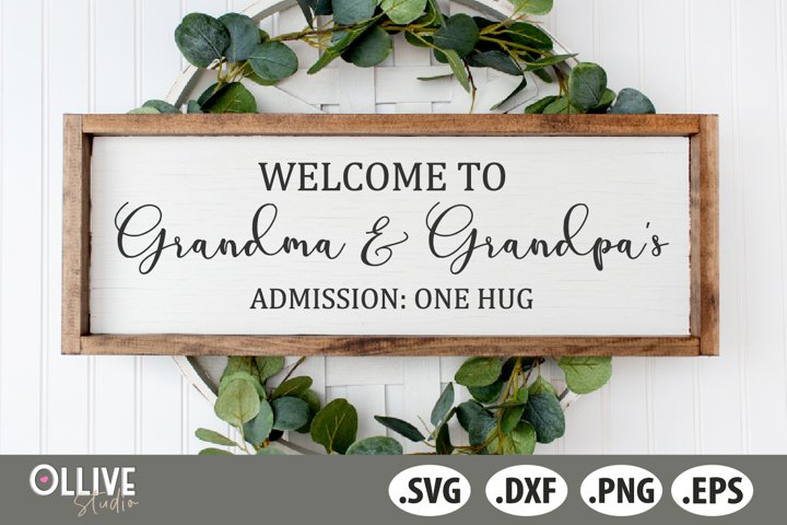 Welcome to Grandma and Grandpas House SVG| Home Sign SVG