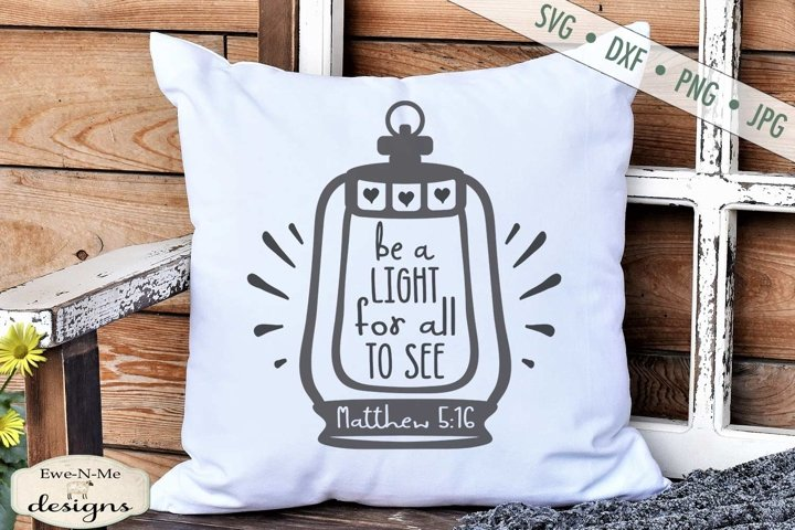 Be A Light For All To See | Lantern SVG