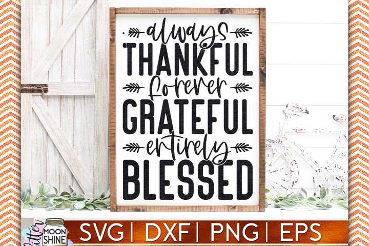 Always Thankful SVG DXF PNG EPS