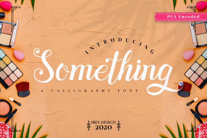 Something - Calligraphy Font